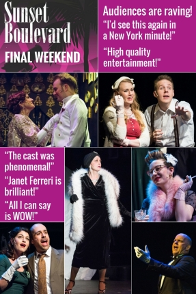Sunset Boulevard final weekend